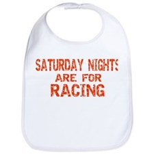 Saturday Nights Are For Racin Bib