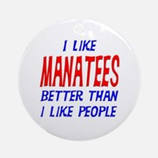 I Like Manatees Ornament (Round)