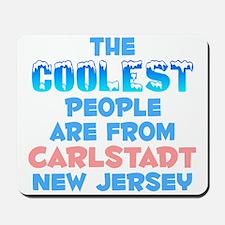 Coolest: Carlstadt, NJ Mousepad