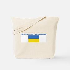 THE CUTEST GIRLS ARE UKRAINIA Tote Bag
