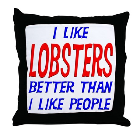 I Like Lobsters Throw Pillow