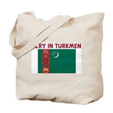 I CRY IN TURKMEN Tote Bag