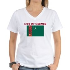 I CRY IN TURKMEN Shirt