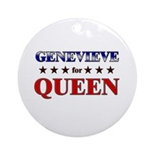 GENEVIEVE for queen Ornament (Round)