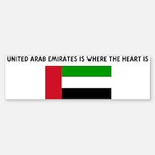 UNITED ARAB EMIRATES IS WHERE Bumper Bumper Bumper Sticker
