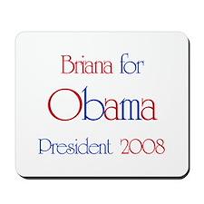 Briana for Obama 2008 Mousepad
