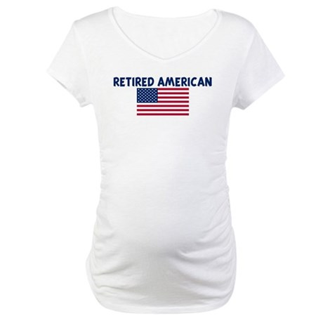 RETIRED AMERICAN Maternity T-Shirt