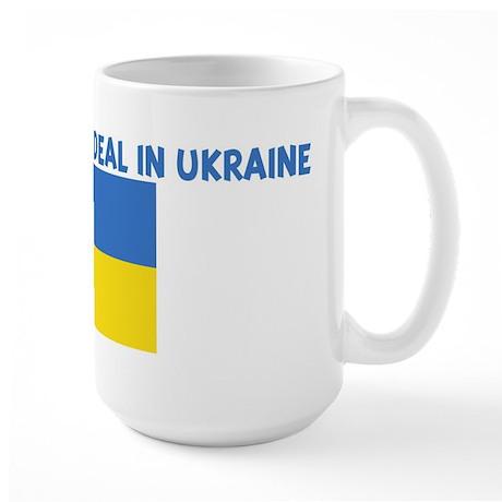 IM KIND OF A BIG DEAL IN UKRA Large Mug