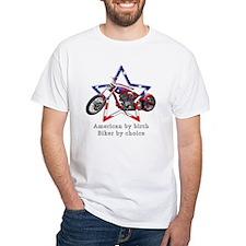 American by birth, Biker by c Shirt