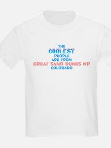 Coolest: Great Sand Dun, CO T-Shirt