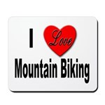 I Love Mountain Biking Mousepad