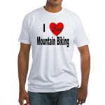 I Love Mountain Biking (Front) Fitted T-Shirt