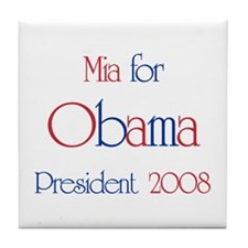 Mia for Obama 2008 Tile Coaster