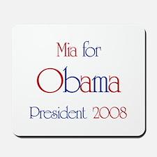Mia for Obama 2008 Mousepad