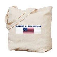 MARRIED TO AN AMERICAN Tote Bag