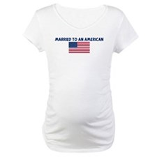 MARRIED TO AN AMERICAN Shirt