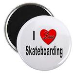 I Love Skateboarding Magnet