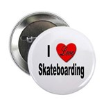 I Love Skateboarding Button