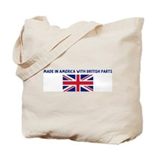 MADE IN AMERICA WITH BRITISH  Tote Bag