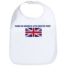 MADE IN AMERICA WITH BRITISH  Bib