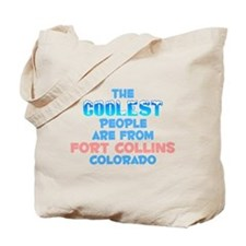 Coolest: Fort Collins, CO Tote Bag