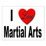 I Love Martial Arts Small Poster