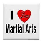 I Love Martial Arts Tile Coaster