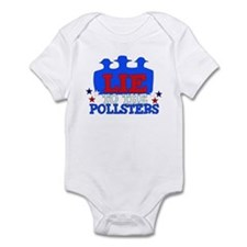 Lie To Pollsters Infant Bodysuit