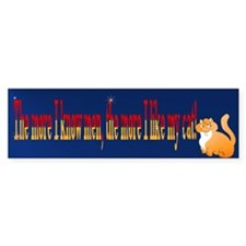the more I know men Bumper Bumper Sticker