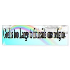 God is too big Bumper Bumper Sticker
