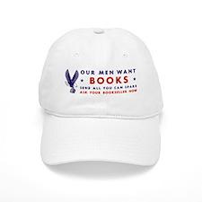 Our Men Want Books Baseball Cap
