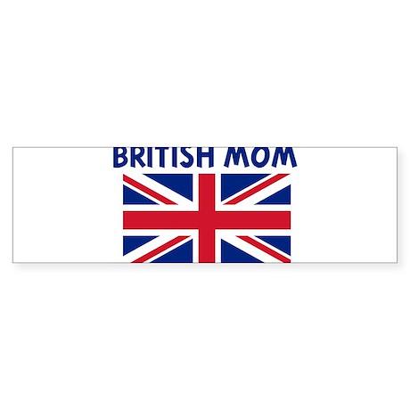BRITISH MOM Bumper Sticker