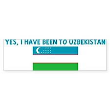 YES I HAVE BEEN TO UZBEKISTAN Bumper Bumper Sticker