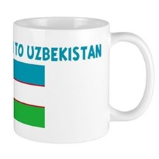 YES I HAVE BEEN TO UZBEKISTAN Mug