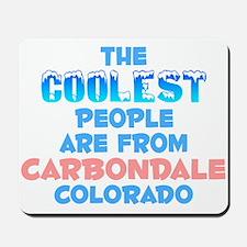 Coolest: Carbondale, CO Mousepad