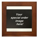 Special Orders Framed Tile