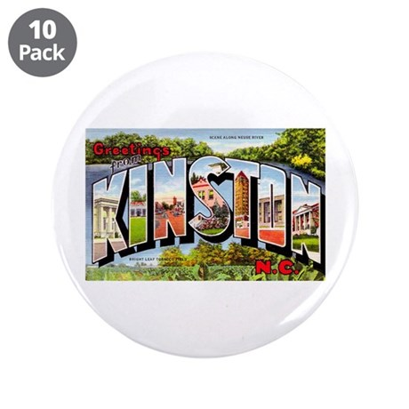 "Kinston North Carolina Greetings 3.5"" Button (10 p"