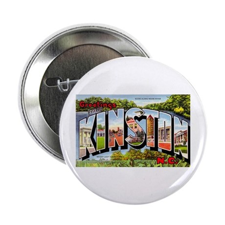 "Kinston North Carolina Greetings 2.25"" Button (10"
