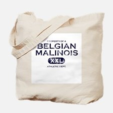 Property of Belgian Malinois Tote Bag