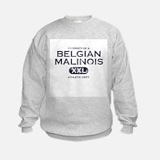 Property of Belgian Malinois Sweatshirt