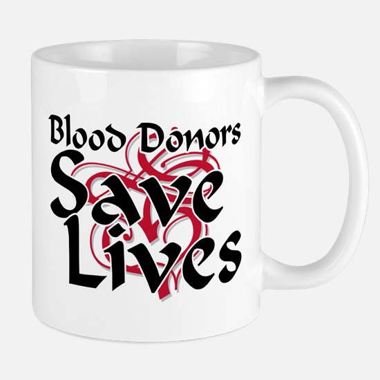 Blood Donors Save Lives Mug