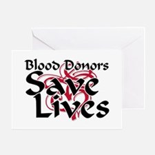 Blood Donors Save Lives Greeting Card