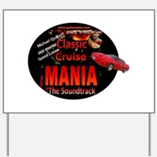 Classic Cruise Mania Yard Sign