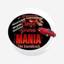 "Classic Cruise Mania 3.5"" Button"