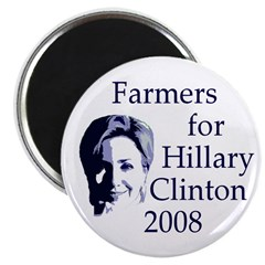 Farmers for Hillary Clinton 08 Magnet