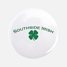 "Southside Irish 3.5"" Button"