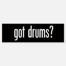 Got Drums? Bumper Bumper Bumper Sticker