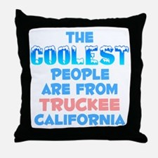 Coolest: Truckee, CA Throw Pillow