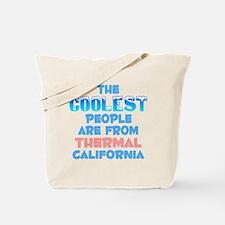 Coolest: Thermal, CA Tote Bag