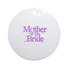Mother Of The Bride - Pink Fa Ornament (Round)